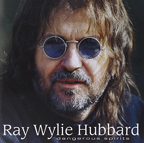 Dangerous Spirits by HUBBARD,RAY WYLIE
