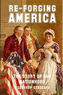 Amazon into the darkness 0009394825923 lothrop stoddard books re forging america the story of our nationhood fandeluxe Choice Image
