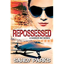Repossessed: The Hawker Incorporated Series