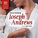 Joseph Andrews Audiobook by Henry Fielding Narrated by John Telfer