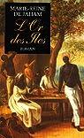 L'or des îles, tome 1 par Jaham