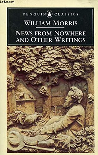 News From Nowhere+Other Writings
