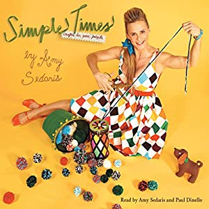 Simple Times: Crafts for Poor People Audiobook