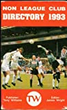 Non-league Football Club Directory 1993