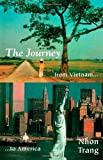 The Journey from Vietnam to America, Nhon N. Trang, 1553695127
