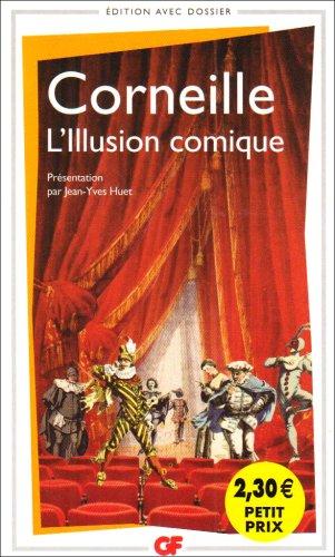 L'illusion Comique (French Edition)