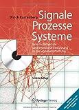 Signale - Prozesse - Systeme : Eine Multimediale und Interaktive Einführung in Die Signalverarbeitung, Karrenberg, Ulrich, 364218474X
