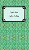 Optimism, Helen Keller, 142092883X