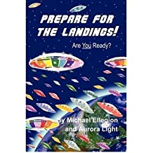 [ [ [ Prepare for the Landings [ PREPARE FOR THE LANDINGS ] By Ellegion, Michael ( Author )Feb-14-2009 Paperback