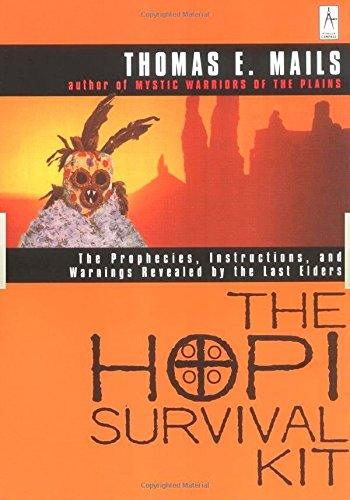 Search : The Hopi Survival Kit: The Prophecies, Instructions and Warnings Revealed by the Last Elders (Compass)