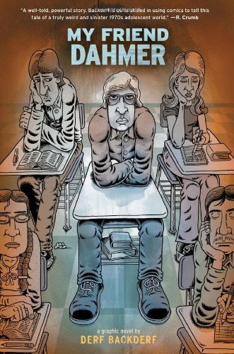 [ MY FRIEND DAHMER ] By Backderf, Derf ( Author) 2012 [ Hardcover ]