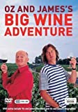 Oz And James's Big Wine Adventure: Complete BBC Series One [2006] [DVD]