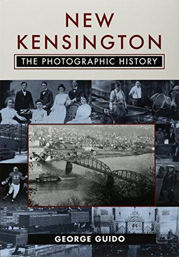 New Kensington: The Photographic History