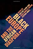 Black Europe and the African Diaspora 1st Edition