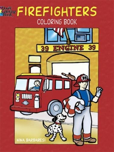 Firefighters Coloring Book (Dover Coloring Books) (Firefighter Coloring Book)