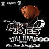 Still Tippin' [featuring Slim Thug And Paul Wall] (Explicit Version) [Explicit]