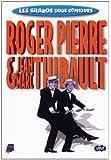 Les grands duos comiques : Roger Pierre & Jean-Marc Thibault