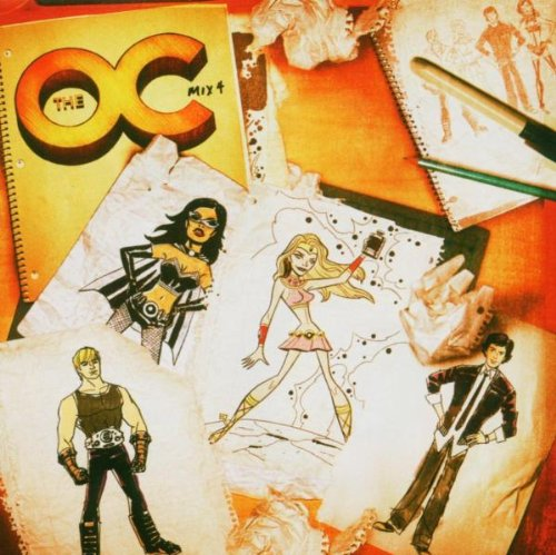 (Music From The O.C. Mix 4)