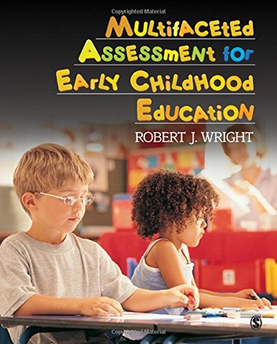 Multifaceted Assessment for Early Childhood Education by Wright Robert J. (2009-11-02) Paperback