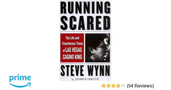 Running Scared: The Life and Treacherous Times of Las Vegas