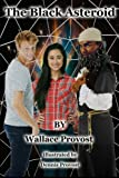 The Black Asteroid, Wallace Provost, 1495403092