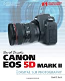 img - for David Busch's Canon EOS 5D Mark II Guide to Digital SLR Photography (David Busch's Digital Photography Guides) by Busch, David D. (2010) Paperback book / textbook / text book