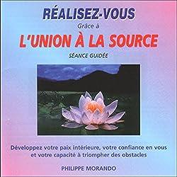 Réalisez-vous grâce à l'Union à la Source