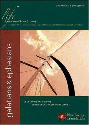 Galatians & Ephesians (Life Application Bible Studies: NLT) pdf