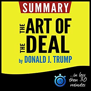 Summary: The Art of the Deal Audiobook