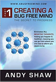Creating a Bug Free Mind: The Secret to Progress