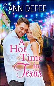 A Hot Time in Texas by [DeFee, Ann]