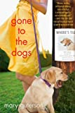 Gone to the Dogs, Mary Guterson, 0312541791