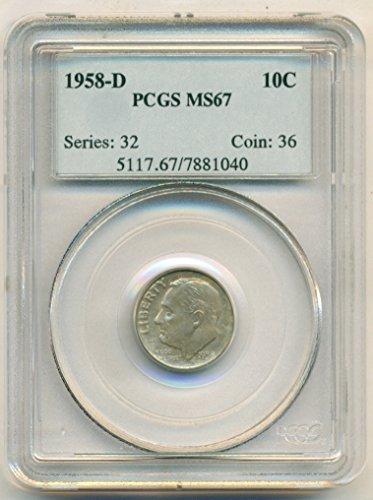 1958 D Roosevelt Dime MS67 PCGS