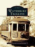 Waterbury Trolleys