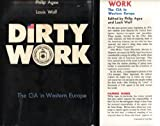Dirty work: The CIA in Western Europe