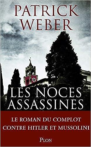 Les noces assassines - Patrick Weber