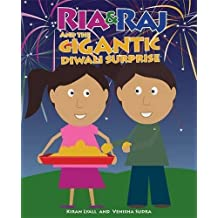 Ria & Raj and the Gigantic Diwali Surprise by Lyall, Kiran (2013) Paperback