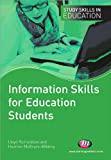 Information Skills for Education Students, McBryde-Wilding, Heather and Richardson, Lloyd, 1844451909