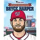 Sports Biographies: Bryce Harper