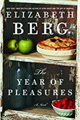 The Year of Pleasures: A Novel Kindle Edition