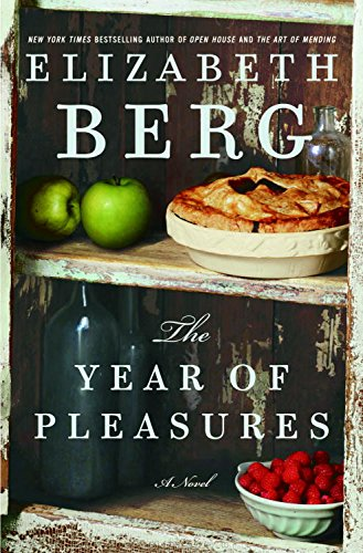 The Year of Pleasures: A Novel (Grieving The Loss Of An Ex Spouse)