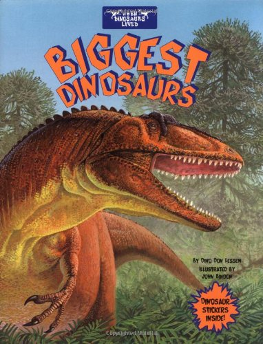 Biggest Dinosaurs (When Dinosaurs Lived)