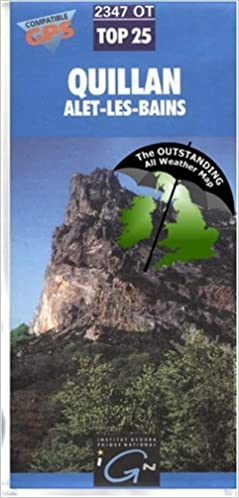 Quillan IGN Top 25 2347OT The Outstanding All Weather Map Amazoncouk Institut Geographique National De France 9780755832972 Books