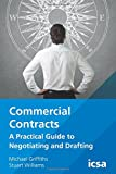 img - for Commercial Contracts: A Practical Guide to Negotiating and Drafting book / textbook / text book