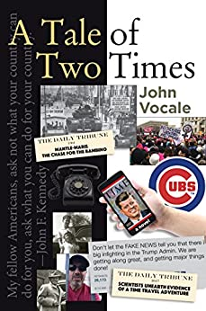 A Tale of Two Times by [VOCALE, JOHN]