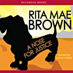 A Nose for Justice: A Novel | Rita Mae Brown