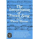 The Interpretation of French Song (Norton Library (Paperback)) (N878)