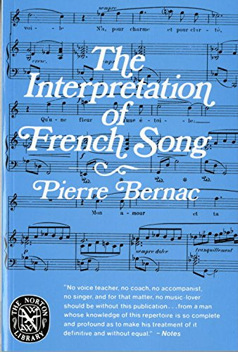 The Interpretation of French Song (Norton Library...