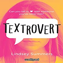 Textrovert Audiobook by Lindsey Summers Narrated by Nicole Bauman