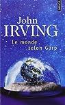 Le monde selon Garp par Irving